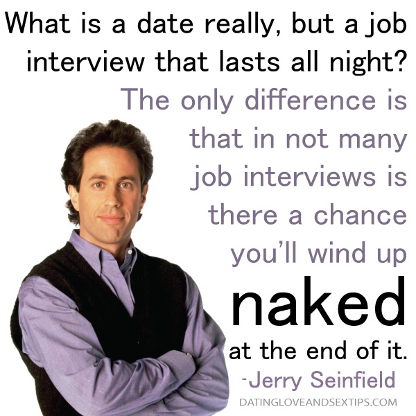 Jerry Seinfield Quotes About First Dates